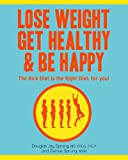 Review - Lose Weight Get Healthy & Be Happy