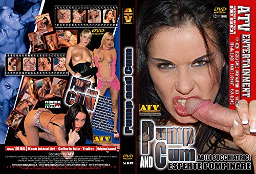 PUMP AND CUM ( Axen, Jessica Gayle, Baby Marlyn, Renata Black, Asia Blondi ) Regia: Roby Bianchi