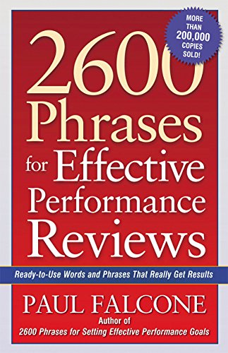 Compare Textbook Prices for 2600 Phrases for Effective Performance Reviews: Ready-to-Use Words and Phrases That Really Get Results 39256th Edition ISBN 9780814472828 by Falcone, Paul