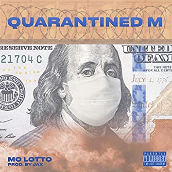 Quarantined M (feat. Jaxmadethis)