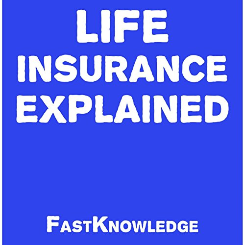 Life Insurance Explained audiobook cover art