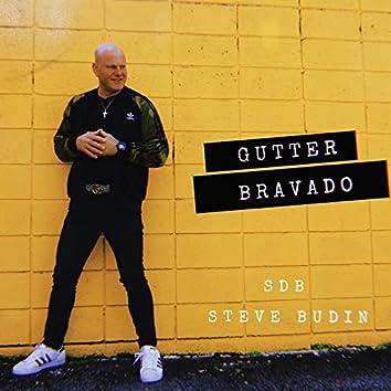 Gutter Bravado