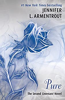 Pure (The Second Covenant Novel) (The Covenant Series Book 2) by [Jennifer L. Armentrout]