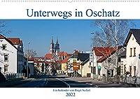 Unterwegs in Oschatz (Wandkalender 2022 DIN A2 quer): Fotografischer Spaziergang durch Oschatz (Monatskalender, 14 Seiten )