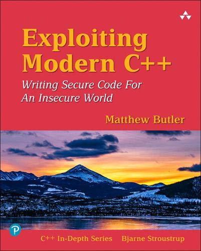 Exploiting Modern C++ (C++ In-Depth Series)