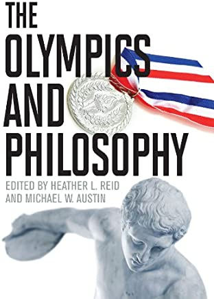 The Olympics and Philosophy (The Philosophy of Popular Culture)