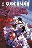 Clark Kent : Superman - Tome 5 (DC REBIRTH)