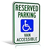 Signs Authority Metal Sign - Reserved Handicap Parking Van - Engineer Grade Ultra Reflective - 18' high x 12' Wide - Blue Green on White
