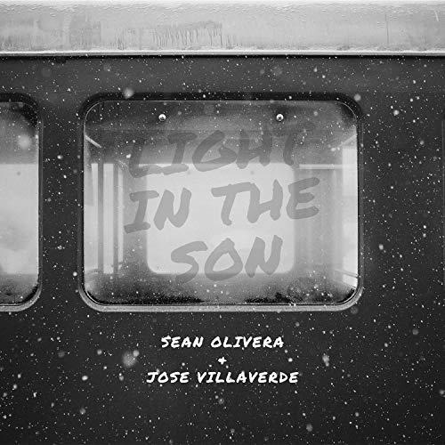Light in The Son (Sean Olivera & Jose Villaverde- Light In The Son)