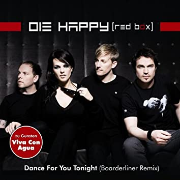 Dance for You Tonight (Boarderliner Remix)