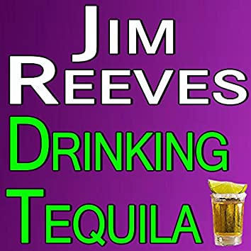 Jim Reeves Drinking Tequila