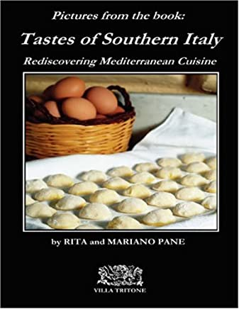 Tastes of Southern Italy: Pictures Appendix