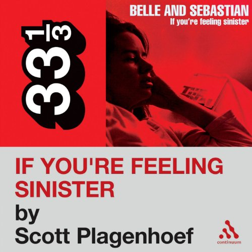 Belle and Sebastian's 'If You're Feeling Sinister' (33 1/3 Series) audiobook cover art