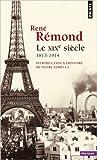 Introduction à l'histoire de notre temps - Tome 2, le XIXe siècle, 1815-1914 de René Rémond ( 20 février 2014 ) - 20/02/2014