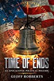 Time of Ends: An Apocalyptic Political Polemic