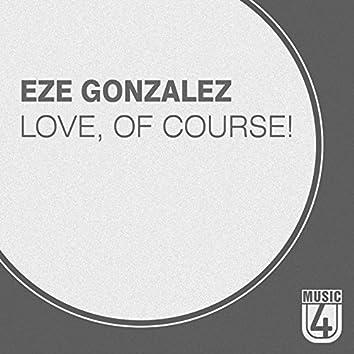 Love, of Course! (Kristhian Salazar Remix)