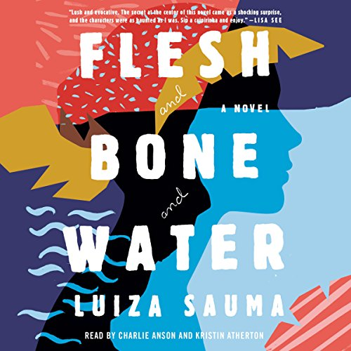 Flesh and Bone and Water audiobook cover art