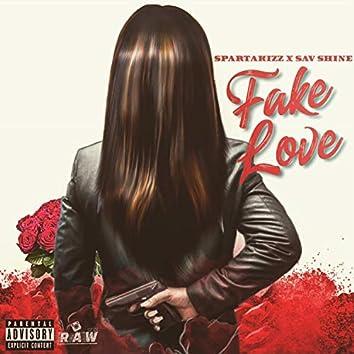 Fake Love (feat. Sav Shine)