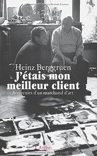 J'étais mon meilleur client : souvenirs d'un marchand d'art (Hors Collection) (French Edition)