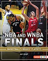 NBA and WNBA Finals: Basketball's Biggest Playoffs (The Big Game Lerner Sports)