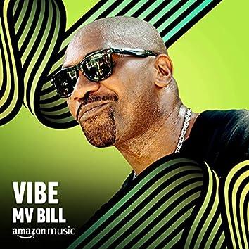 Vibe MV Bill