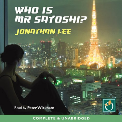 Who Is Mr Satoshi? audiobook cover art