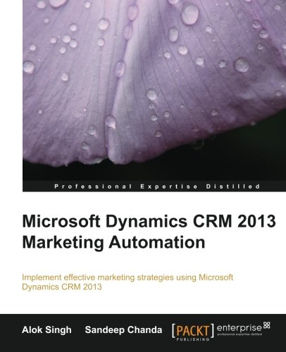 Microsoft Dynamics CRM 2013 Marketing Automation (English Edition)