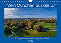Mein Muenchen aus der Luft (Wandkalender 2022 DIN A4 quer): Einzigartige Luftbilder von Muenchen, Perspektiven die man selten sieht. (Monatskalender, 14 Seiten )