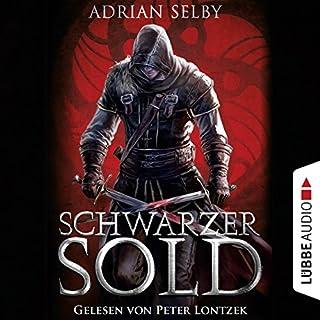 Schwarzer Sold                   Autor:                                                                                                                                 Adrian Selby                               Sprecher:                                                                                                                                 Peter Lontzek                      Spieldauer: 19 Std. und 42 Min.     125 Bewertungen     Gesamt 3,8