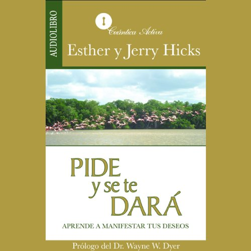 Pide y se te dará [Ask and It Is Given] cover art