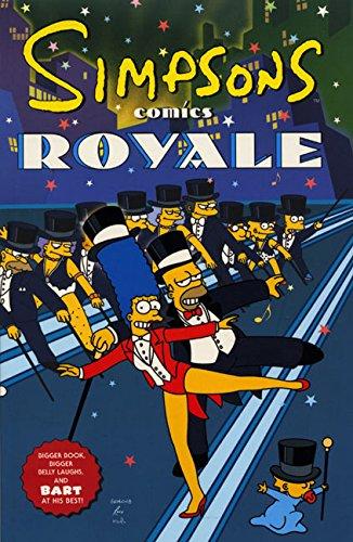 SIMPSONS COMICS ROYALE (Simpsons Books)