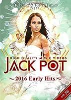 JACK POT 36 ~2016 Early Hits~ [DVD]
