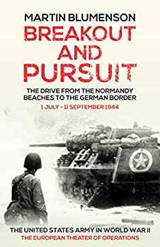 Breakout and Pursuit  The United States Army in World War II The European Theater of Operations