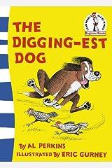 Digging-est Dog by Al Perkins (2006-04-03) Paperback