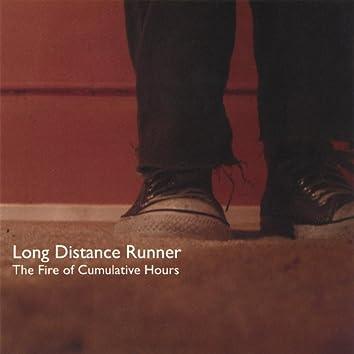 The Fire of Cumulative Hours