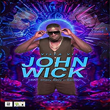 John Wick (Feat. Shellybelly & Sanjay)