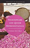 Shakespeare and Queer Representation (Spotlight on Shakespeare)