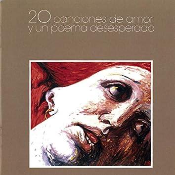 20 Canciones de Amor y un Poema Desesperado (Remasterizado)