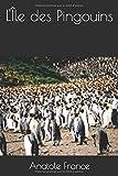 L'ÃŽle des Pingouins (French Edition)