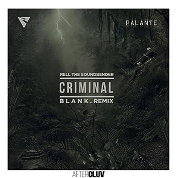 Criminal (B L A N K  Remix)