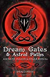 Dream Gates & Astral Paths