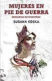 Mujeres en pie de guerra: Memorias de nosotras (No ficción)