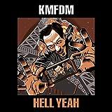 Songtexte von KMFDM - Hell Yeah