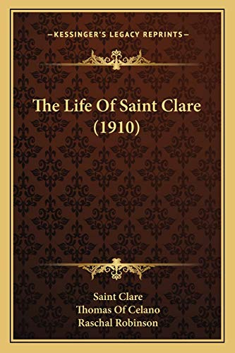 The Life Of Saint Clare (1910)