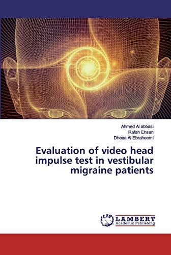 Evaluation of video head impulse test in vestibular migraine patients