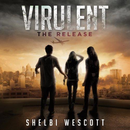 Virulent Audiobook By Shelbi Wescott cover art