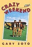 Crazy Weekend: A Novel