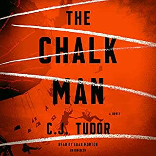 The Chalk Man     A Novel              By:                                                                                                                                 C. J. Tudor                               Narrated by:                                                                                                                                 Euan Morton                      Length: 9 hrs and 50 mins     2,003 ratings     Overall 4.1