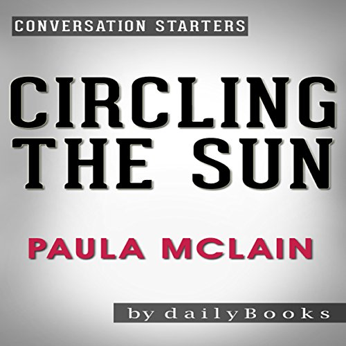 Circling the Sun: A Novel by Paula McLain: Conversation Starters audiobook cover art