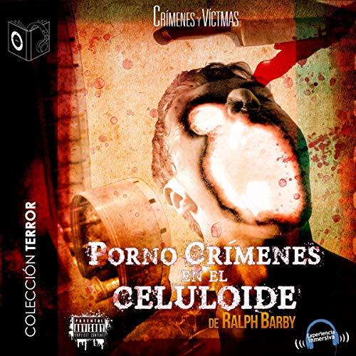 Porno-Crímenes en el Celuloide cover art